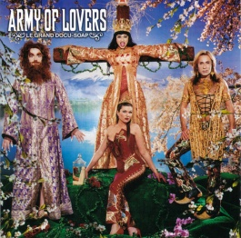 ARMY OF LOVERS.CZ - Le Grand Docu-Soap
