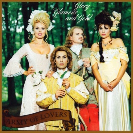 ARMY OF LOVERS.CZ - Glory, Glamour and Gold