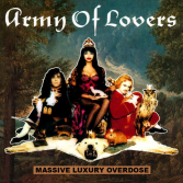 ARMY OF LOVERS.CZ • Massive Luxury Overdose